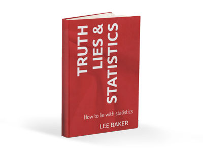 Truth Lies and Statistics Book